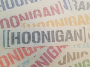 """Hoonigan Decal 8"""" ANY COLOR vinyl sticker JDM Ken Block drift Hoon hoonarchy"""