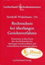 Rechtsschutz bei überlangen Gerichtsverfahren - Kommentar Steinbeiß-Winkelmann