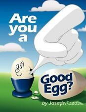 Are You a Good Egg? (Paperback or Softback)