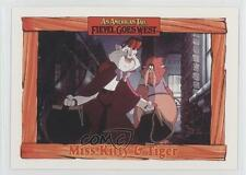 1991 Impel An American Tail: Fievel Goes West #32 Miss Kitty & Tiger Card 0b6