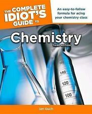 The Complete Idiot's Guide to Chemistry, 3rd Edition: A Easy-To-Follow Pre-owned