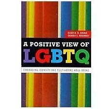A Positive View for LGBTQ: Embracing Identity and Cultivating-ExLibrary
