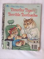 Little Golden Book Timothy Tigers Terrible Toothache 1988