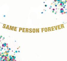 Same Person Forever, Gender Neutral Party Decor, Bachelorette Banner, Bachelor