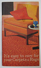 It's Easy to Care for Your Carpets and Rugs American Carpet Institute NY 1961
