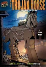 The Trojan Horse: The Fall of Troy: A Greek Legend (Graphic Myths & Legends (Pap
