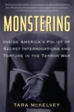 Monstering: Inside America's Policy of Secret Interrogations and Tortu-ExLibrary