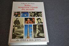 L'Histoire d'un siècle Arthur Conte Yalta nouveau visage du monde 1945 à..  (P4)