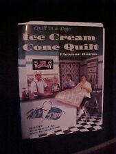 2000, Ice Cream Cone Quilt by Eleanor Burns; How to Quilt Book