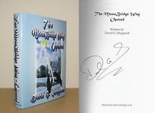 David G Sheppard - The Moon Bridge Way Opened - Signed - 1st/1st