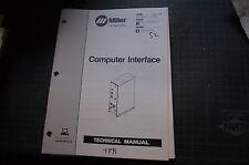 MILLER COMPUTER INTERFACE Welding Welder Parts Operation Owner Manual Operator