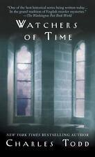 Inspector Ian Rutledge Ser.: Watchers of Time by Charles Todd (2002, Mass Market, Reprint)