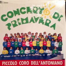 PICCOLO CORO DELL'antoniano - Concerto Di Primavera  - Vinile Lp -1988 - New