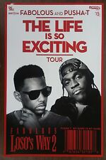 Music Poster Promo Fabolous and Pusha-T ~ Life Is So Exciting - Loso's Way 2