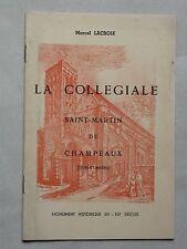 Saint Martin de Champeaux la collégiale - Lacroix Marcel Seine et Marne