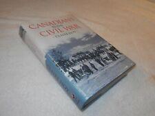"CIVIL WAR    ""CANADIANS IN THE CIVIL WAR""  Canada roles North & South"