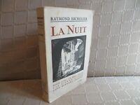 la nuit Raymond Escholier bois gravé Pierre Lissac envoi autographe signé