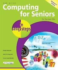 Computing for Seniors In Easy Steps: Windows 7 International Edition, Price, Sue