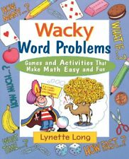 Wacky Word Problems: Games and Activities That Mak