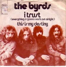 """7"""" 45 TOURS HOLLANDE THE BYRDS """"I Trust / This Is My Destiny"""" 1971"""