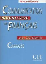 Communication Progressive Du Francais Corriges, Niveau Debutant (French Edition)
