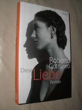 Roberto Cotroneo: Diese Liebe (Gebundene Ausgabe)