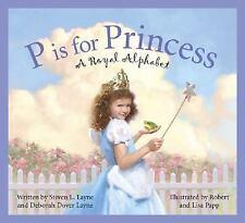 P Is for Princess: A Royal Alphabet (Sleeping Bear Alphabets)-ExLibrary