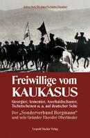 Freiwillige vom Kaukasus (Albert Jeloschek / Friedrich Richter / Ehrenfried Schü