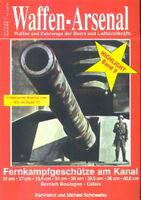 Waffen-Arsenal Highlight 9 Fernkampfgeschütze am Kanal, 15 - 40,6 cm Geschütze
