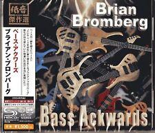 BRIAN BROMBERG-BASS ACKWARDS-JAPAN SHM-CD C94