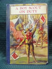 BS 1811 A Boy Scout On Duty by George Durston 1927 Hardcover