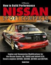 HOW TO BUILD PERFORMANCE NISSAN SPORT COMPACTS, 19912006 HP1541 By Sarah VG