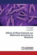 Effect of Plant Extracts on Alternaria Brassicae in Mustard by Singh...