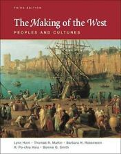The Making of the West Vols. 1 & 2 : Peoples and Cultures by Bonnie G. Smith,...