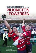 From Pilkington to Powergen: Gloucester Rugby Club, 1990-2003, 075243120X, New B