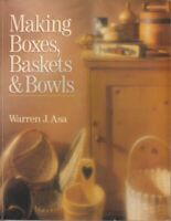 MAKING BOXES, BASKETS AND BOWLS by Asa, Warren J. Paperback Book The Fast Free