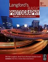 Langford's Basic Photography, Ninth Edition: The Guide for Serious-ExLibrary