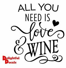ALL YOU NEED IS LOVE AND WINE HOME VINYL STICKER DECAL DIY GIFT RIBBA FRAME