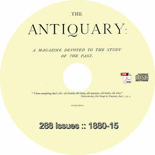 The Antiquary Magazine {288 Issues, 1880-1915} Study of the Past on DVD