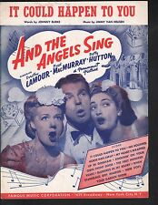 It Could Happen To You Dotty Lamour Betty Hutton And the Angels Sing Sheet Music