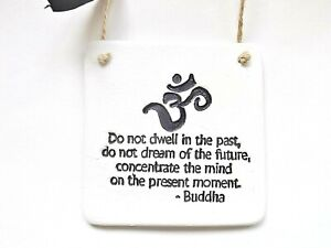 Present Moment Buddha Life Quote Wall Plaque Decor Positive Inspirational Gift