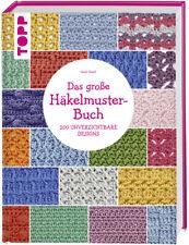 Das große Häkelmuster-Buch | Sarah Hazell | 2017 | deutsch | NEU
