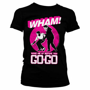 Officially Licensed WHAM - Wake Me Up Before You Go-Go Women T-Shirt S-XXL Sizes