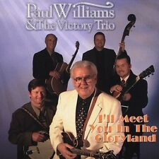 Paul Williams - I'll Meet You in the Gloryland [New CD]
