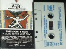 MIGHTY WAH WORD TO THE WISE GUY CASSETTE ALBUM