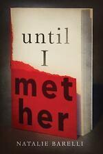 Emma Fern: Until I Met Her 1 by Natalie Barelli (2017, Paperback)