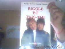 Rigole Et Tais-Toi par  Boeri Martine et Pelletier Chantal