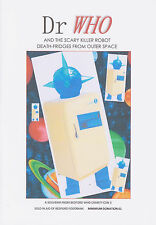 Fanzine: Doctor Who and the Scary Killer Robot Death-Fridges. V funny, new!