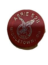 Aerie 528 Middletown Ohio GOOD FOR ONE DRINK TRADE TOKEN