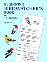 Beginning Birdwatchers Book: With 48 Stickers (Dover Childrens Activity Books)